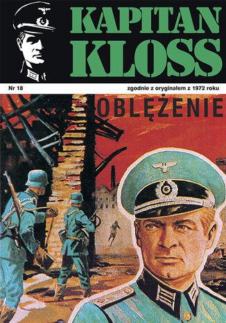 Okładka książki/ebooka Kapitan Kloss. Oblężenie (t.18)
