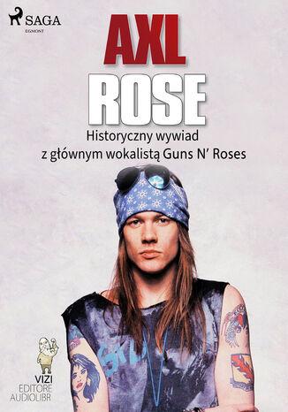 Okładka książki Axl Rose