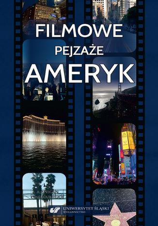 Okładka książki/ebooka Filmowe pejzaże Ameryk