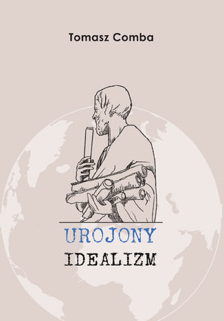 Urojony idealizm – ebook