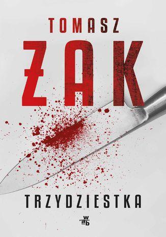 Okładka książki/ebooka Trzydziestka