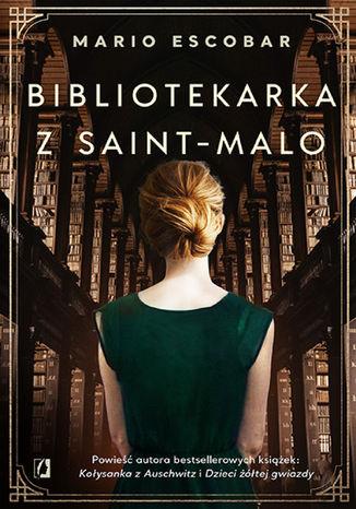 Okładka książki Bibliotekarka z Saint-Malo