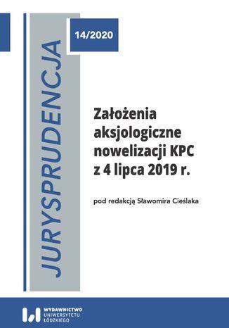 Okładka książki Jurysprudencja 14. Założenia aksjologiczne nowelizacji KPC z 4 lipca 2019 r