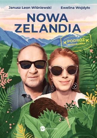 Okładka książki Nowa Zelandia. Podróż przedślubna