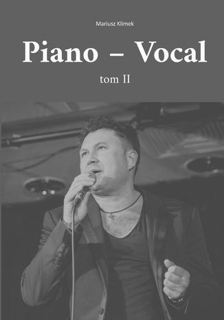 Okładka książki/ebooka Piano - Vocal. Tom ll