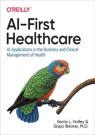 Okładka książki/ebooka AI-First Healthcare