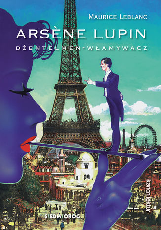 Okładka książki Arsene Lupin - dżentelmen-włamywacz
