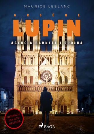 Okładka książki Arsne Lupin. Agencja Barnett i Spółka