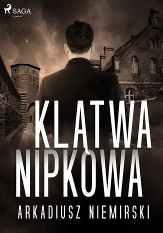 Okładka książki/ebooka Klątwa Nipkowa