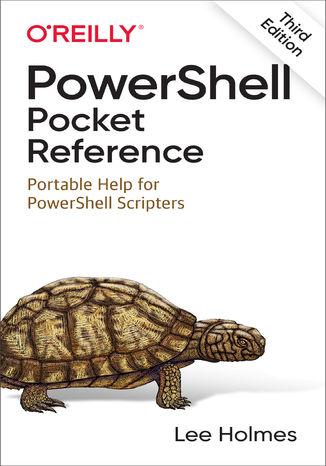 Okładka książki/ebooka PowerShell Pocket Reference. 3rd Edition