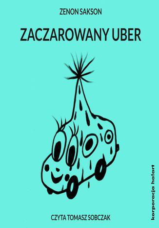 Zaczarowany uber – Audiobook