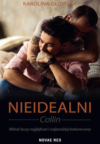 Okładka książki Nieidealni. Collin