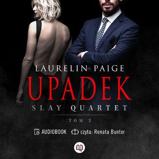 Upadek. Slay Quartet. Tom 2 – Audiobook