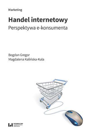 Okładka książki Handel internetowy. Perspektywa e-konsumenta