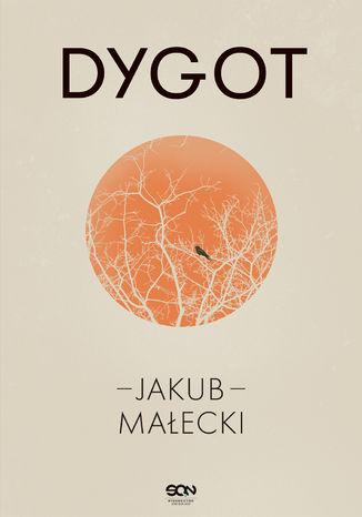Okładka książki Dygot (Wydanie IV)