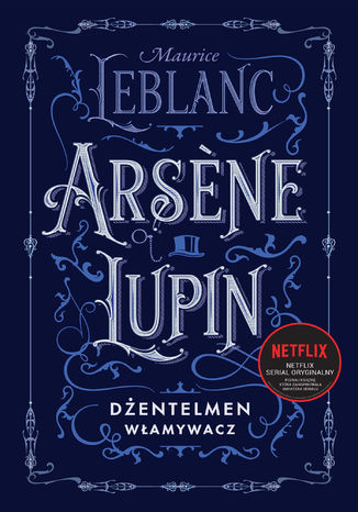 Okładka książki/ebooka Arsne Lupin, dżentelmen włamywacz