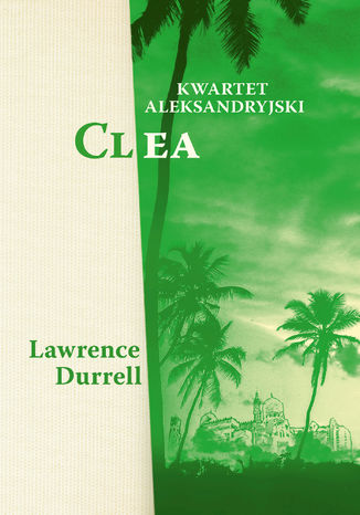 Kwartet aleksandryjski. Clea