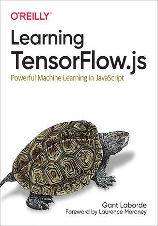 Okładka książki/ebooka Learning TensorFlow.js