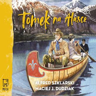 Okładka książki/ebooka Tomek na Alasce (t.10)