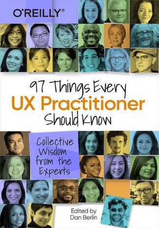 Okładka książki 97 Things Every UX Practitioner Should Know