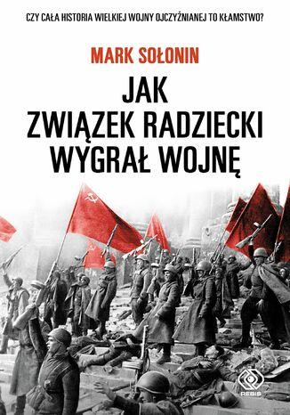 Okładka książki/ebooka Jak Związek Radziecki wygrał wojnę
