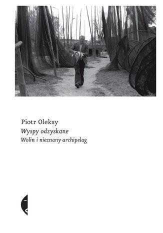 Okładka książki Wyspy odzyskane. Wolin i nieznany archipelag