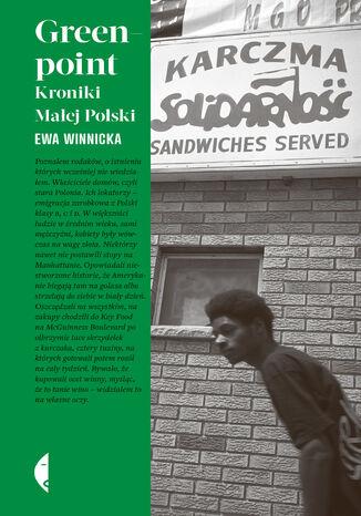Okładka książki/ebooka Greenpoint. Kroniki Małej Polski