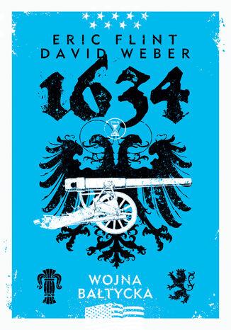 Okładka książki/ebooka 1634: Wojna bałtycka