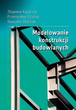 Modelowanie konstrukcji budowlanych