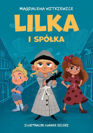 Okładka książki/ebooka Lilka i spółka