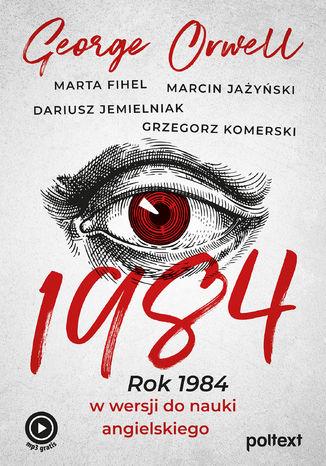 Okładka książki 1984. Rok 1984 w wersji do nauki angielskiego