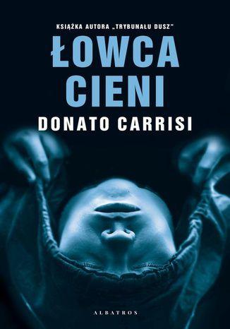 Okładka książki/ebooka ŁOWCA CIENI