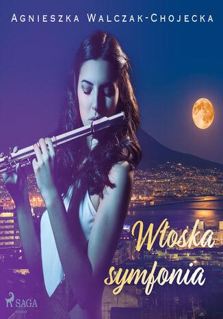 Okładka książki/ebooka Włoska symfonia