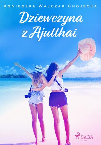 Okładka książki Dziewczyna z Ajutthai