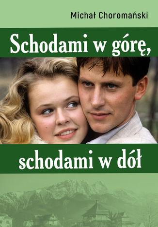 Okładka książki/ebooka Schodami w górę, schodami w dół