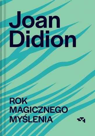 Okładka książki/ebooka Rok magicznego myślenia