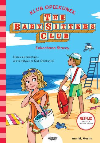 Okładka książki Klub Opiekunek. Zakochana Stacey