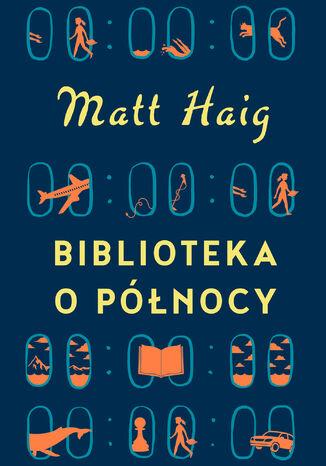 Okładka książki Biblioteka o Północy