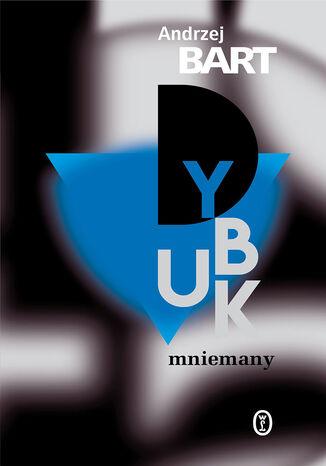 Okładka książki/ebooka Dybuk mniemany