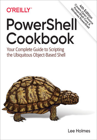 Okładka książki/ebooka PowerShell Cookbook. 4th Edition
