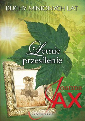 Okładka książki Duchy minionych lat Tom 2 Letnie przesilenie