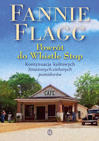 Okładka książki Powrót do Whistle Stop