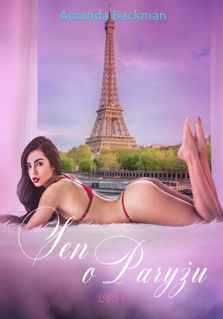 Sen o Paryżu - opowiadanie erotyczne