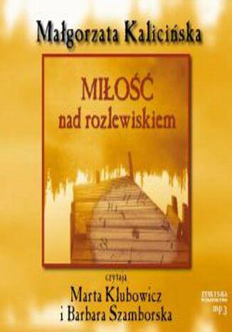 Okładka książki/ebooka Miłość nad rozlewiskiem