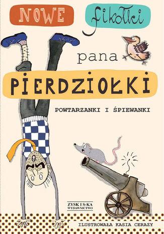 Okładka książki/ebooka Nowe fikołki pana Pierdziołki