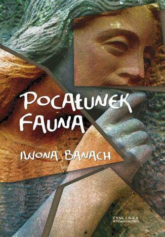 Okładka książki Pocałunek Fauna