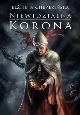 Okładka książki/ebooka Niewidzialna korona