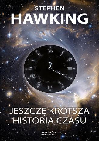 Okładka książki/ebooka Jeszcze krótsza historia czasu