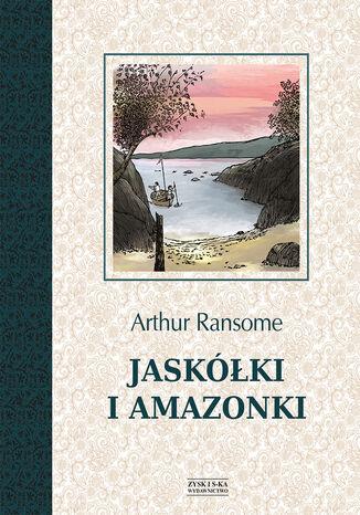 Okładka książki Jaskółki i Amazonki