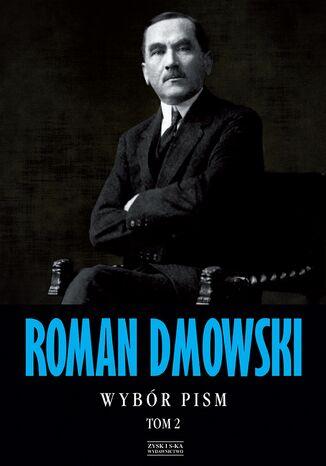 Okładka książki Roman Dmowski Wybór pism Tom 2